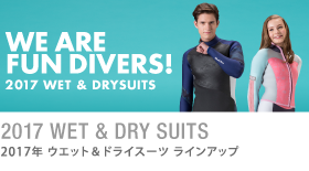 2017 WET & DRY SUITS