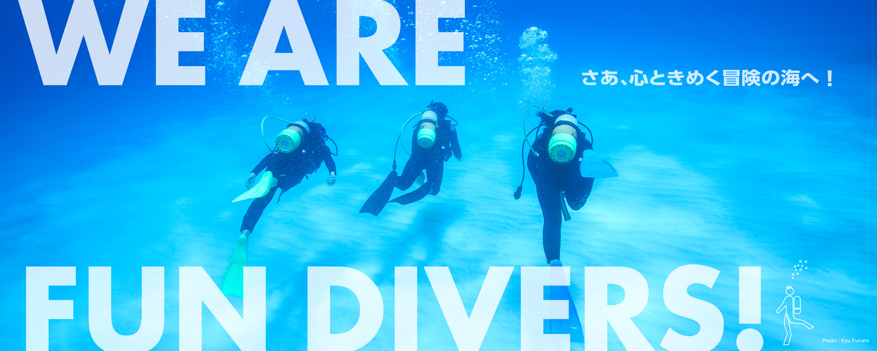 WE ARE FUN DIVERS!
